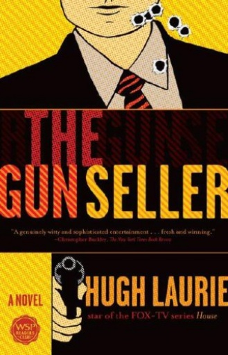 The Gun Seller (Hugh Laurie)