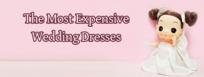 10 Most Expensive Wedding Dresses in the World