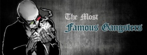 most famous gangsters